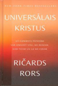 Universālais Kristus / Ričards Rors