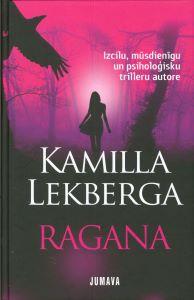 Ragana / Kamilla Lekberga