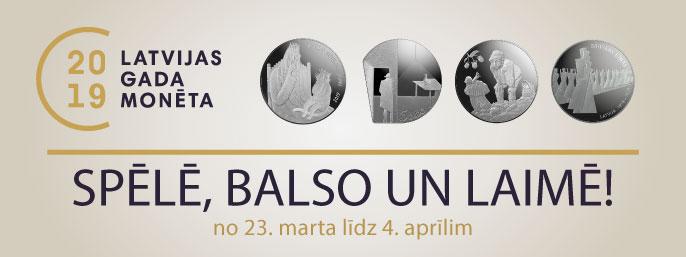 Aicinām Izzināt Kultūrvēsturiskās Vērtības Kolekcijas Monētās Un Balsot Par 2019. Gada Tīkamāko Monētu
