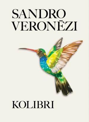 Kolibri / Sandro Veronēzi