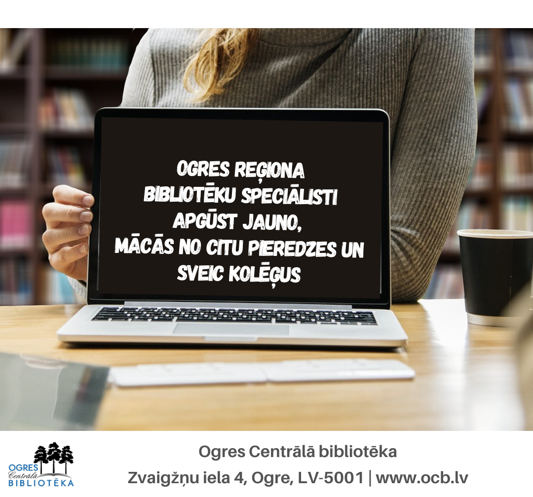 Seminārs Ogres Reģiona Bibliotēku Speciālistiem