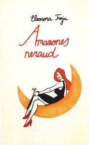 Amazones Neraud / Eleonora Troja